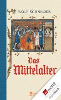 Rolf Schneider: Das Mittelalter ★★★