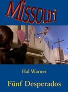 Hal Warner: Fünf Desperados