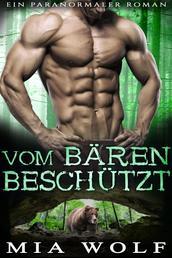 Vom Bären beschützt - Ein paranormaler Roman