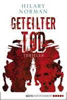 Hilary Norman: Geteilter Tod ★★★★