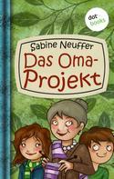 Sabine Neuffer: Neles Welt - Band 2: Das Oma-Projekt ★★★★
