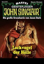 John Sinclair 2207 - Horror-Serie - Lockvogel der Hölle