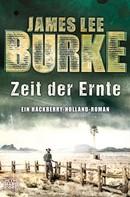 James Lee Burke: Zeit der Ernte ★★★★