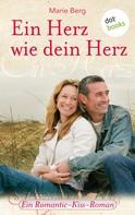 Marie Berg: Ein Herz wie dein Herz ★★★