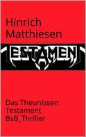 Hinrich Matthiesen: Das Theunissen-Testament
