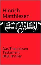 Das Theunissen-Testament - BsB_Thriller