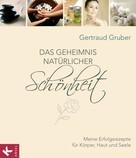 Gertraud Gruber: Das Geheimnis natürlicher Schönheit ★★★