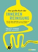 Tracy Piper: Das große Buch der inneren Reinigung ★★★★