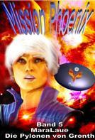 Mara Laue: Mission Phoenix - Band 5: Die Pylonen von Gronth ★★★★★
