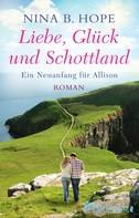 Nina B. Hope: Liebe, Glück und Schottland ★★★★