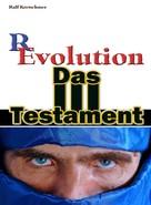 Ralf Kretschmer: Revolution