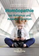 Robert Ullman: Homöopathie bei Autismus und Asperger-Syndrom
