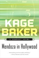 Kage Baker: Mendoza in Hollywood ★★★