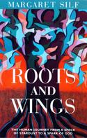Margaret Silf: Roots and Wings