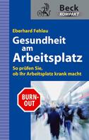 Eberhard G. Fehlau: Gesundheit am Arbeitsplatz ★★★
