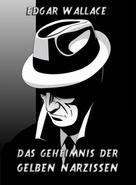 Edgar Wallace: Das Geheimnis der gelben Narzissen ★★★★