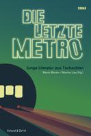 Martin Becker: Die letzte Metro
