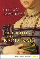 Stefan Fandrey: Die Tochter des Kardinals ★★★★