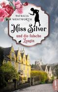 Patricia Wentworth: Miss Silver und die falsche Zeugin