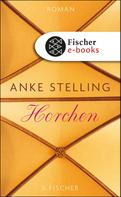 Anke Stelling: Horchen ★★★★