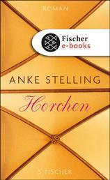 Horchen - Roman