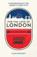 Julian Beecroft: For the Love of London