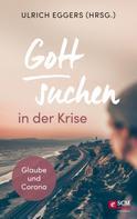 Ulrich Eggers: Gott suchen in der Krise
