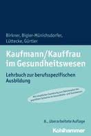 Barbara Birkner: Kaufmann/Kauffrau im Gesundheitswesen