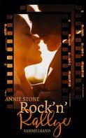 Annie Stone: Rock'n'Rallye Sammelband ★★★★