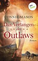 Connie Mason: Das Verlangen des Outlaws ★★★★