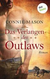 Das Verlangen des Outlaws - Roman