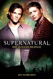 Supernatural Band 2: Die Judasschlinge