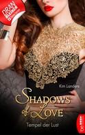 Kim Landers: Tempel der Lust - Shadows of Love ★★★★