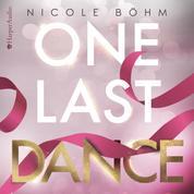 One Last Dance (ungekürzt)