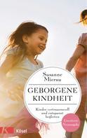 Susanne Mierau: Geborgene Kindheit ★★★