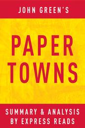 Paper Towns by John Green | Summary & Analysis