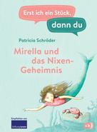 Patricia Schröder: Erst ich ein Stück, dann du - Mirella und das Nixen-Geheimnis ★★★★★
