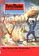 Kurt Mahr: Perry Rhodan 231: Das System der Verlorenen ★★★★