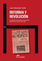 Juan Sebastián Califa: Reforma y revolución