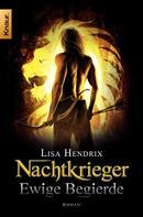 Lisa Hendrix: Nachtkrieger: Ewige Begierde ★★★★