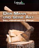Carsten Bothe: Der Mann und seine Axt