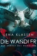 Lena Klassen: Der Verrat des Wandlers ★★★★