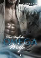 Sigrid Lenz: Der Duft der Omega-Wölfe 2 ★★★★