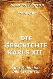 Die Geschichte Karls XII., König von Schweden