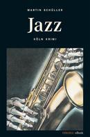 Martin Schüller: Jazz ★★★★