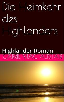Die Heimkehr des Highlanders