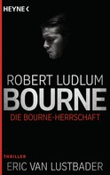 Robert Ludlum: Die Bourne Herrschaft ★★★★