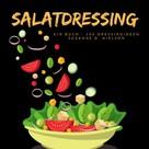 Suzanne D. Nielson: Salatdressing