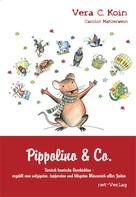 Vera C. Koin: Pippolino & Co.