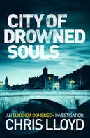 Chris Lloyd: City of Drowned Souls